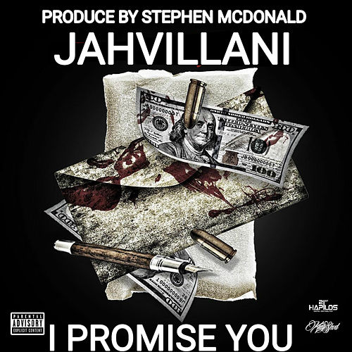 I Promise You by Jahvillani