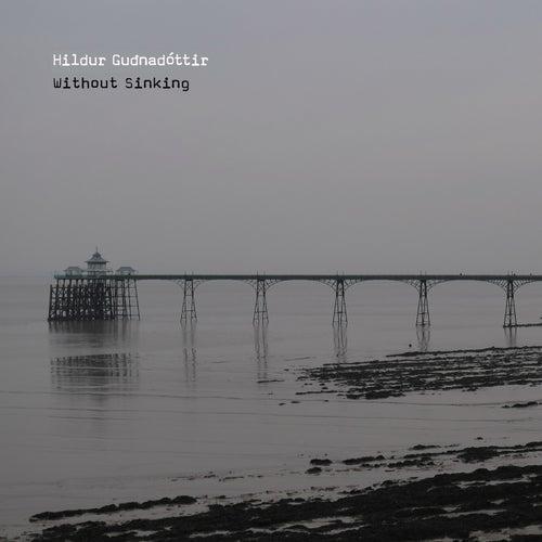 Without Sinking de Hildur Guðnadóttir