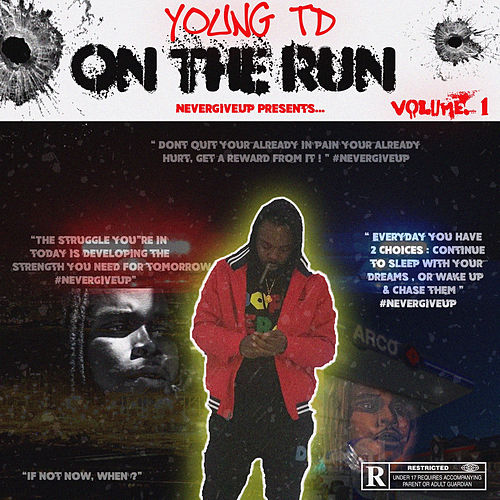 On the Run von Young TD
