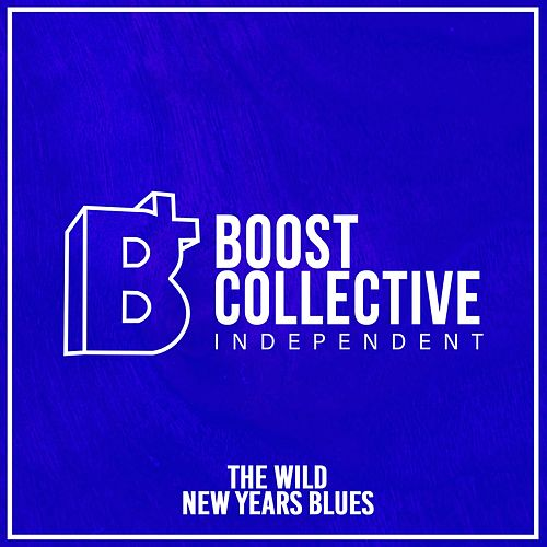 New Years Blues by The Wild