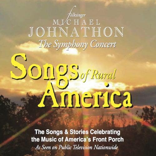 Songs of Rural America - Live de Michael Johnathon