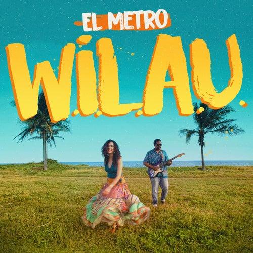 W.I.L.a.U. (When I Look At You) de EL METRO