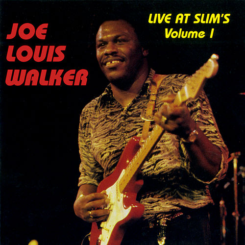 Live At Slim's: Vol. 1 (Live At Slim's / San Francisco, CA / 1990) von Joe Louis Walker