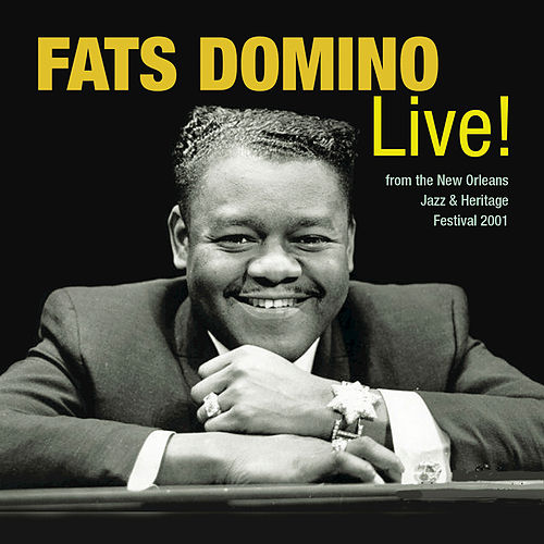 Legends Of New Orleans: Fats Domino Live! by Fats Domino