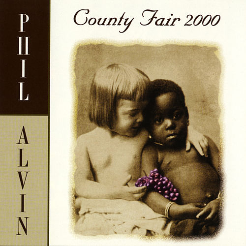 County Fair 2000 von Phil Alvin