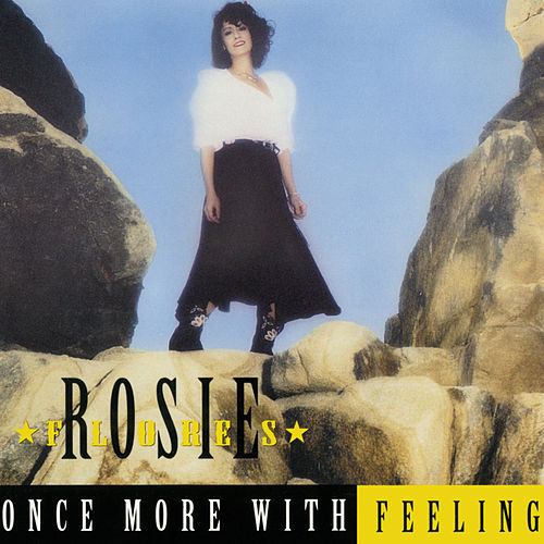 Once More With Feeling de Rosie Flores