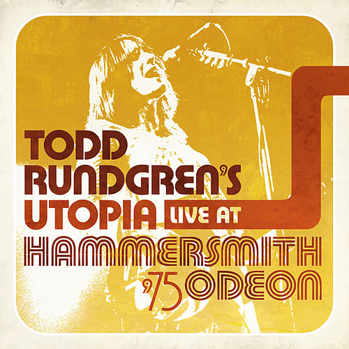 Live At Hammersmith Odeon '75 (Live At Hammersmith Odeon / London, England / 1975) by Todd Rundgren