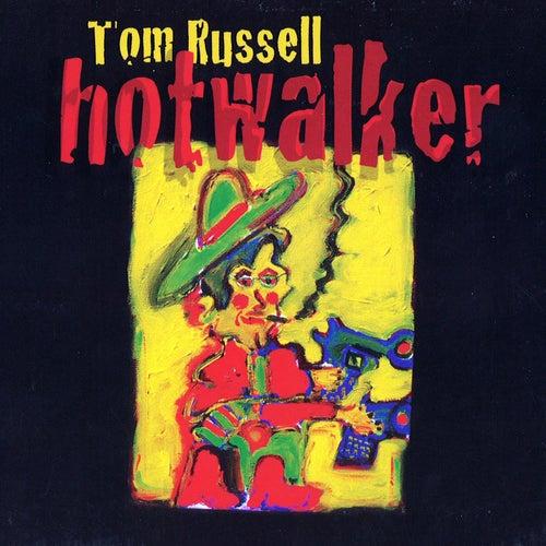Hotwalker de Tom Russell