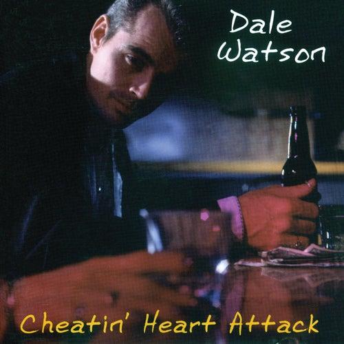 Cheatin' Heart Attack de Dale Watson
