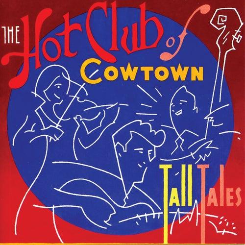 Tall Tales de Hot Club of Cowtown