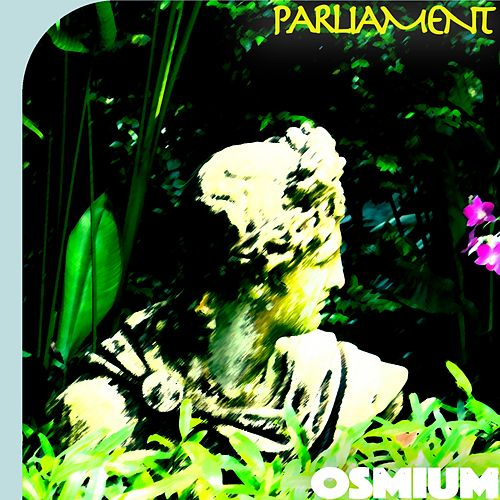 Osmium by Parliament