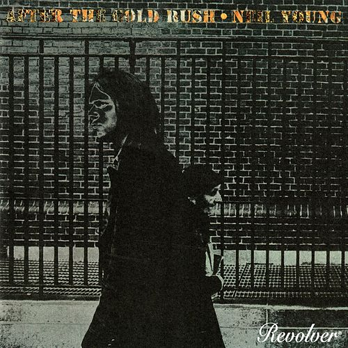 After the Gold Rush de Neil Young