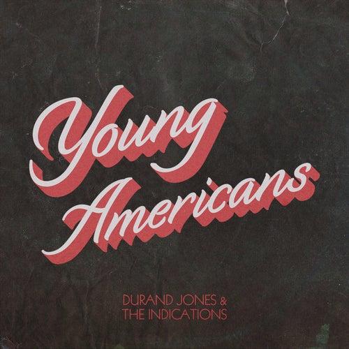 Young Americans de Durand Jones & The Indications