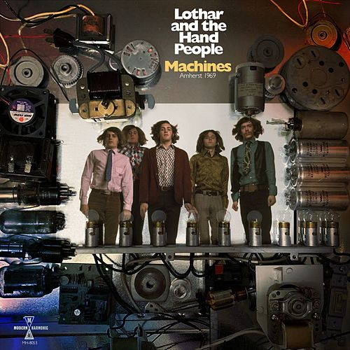 Machines (Live) by Lothar & The Hand People