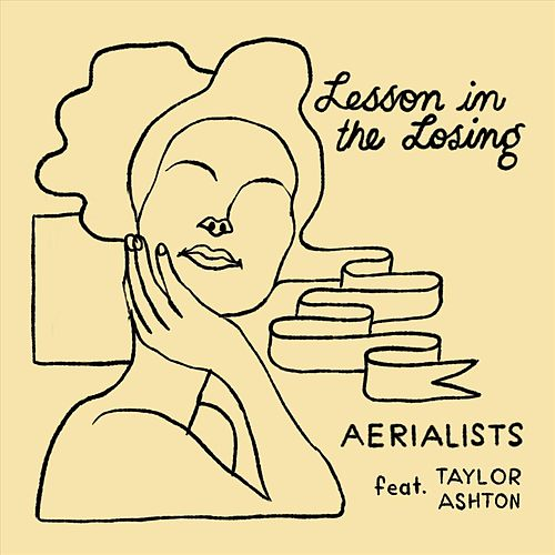 Lesson in the Losing (feat. Taylor Ashton) von Aerialists