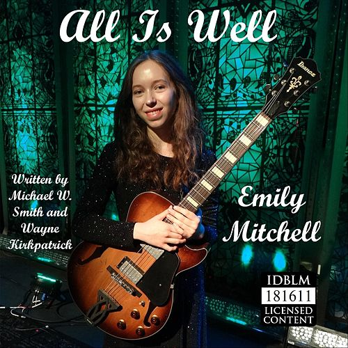 All Is Well by Emily Mitchell
