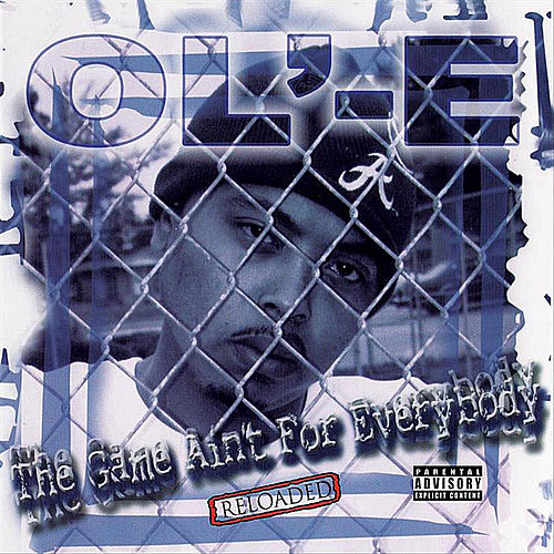 The Game Ain't For Everybody (Reloaded) by Ole