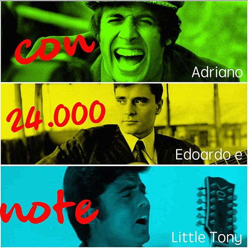 Con 24.000 note (Adriano, Edoardo e Little Tony) de Various Artists