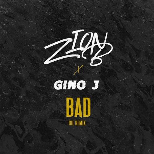 Bad (Remix) de Zion B