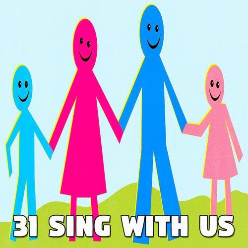 31 Sing with Us de Canciones Para Niños