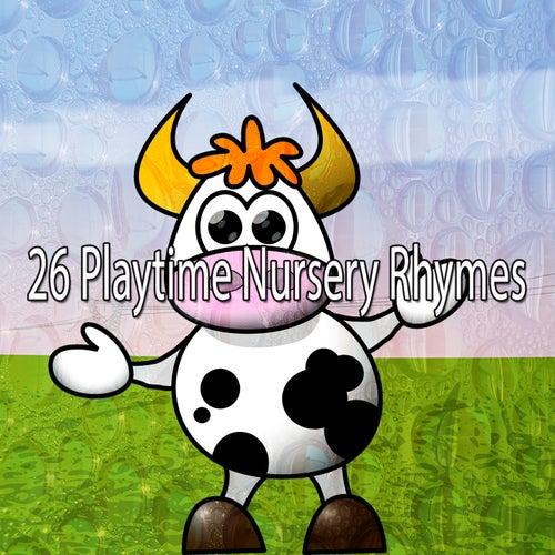 26 Playtime Nursery Rhymes de Canciones Para Niños