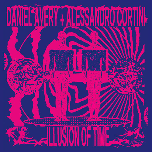 Illusion Of Time von Daniel Avery