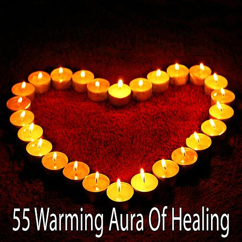 55 Warming Aura of Healing by Yoga Music