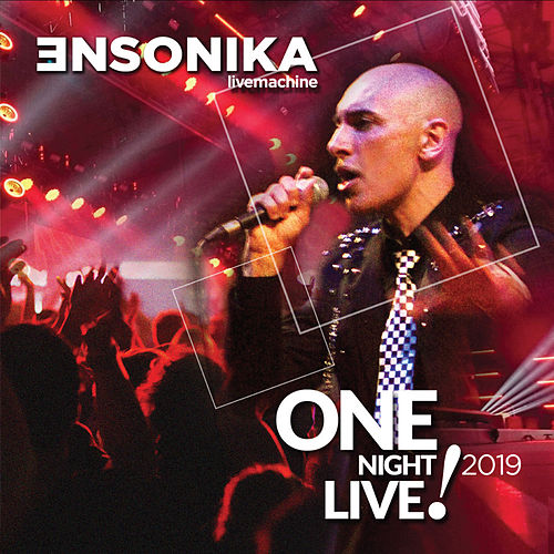 One Night Live! 2019 by Ensonika