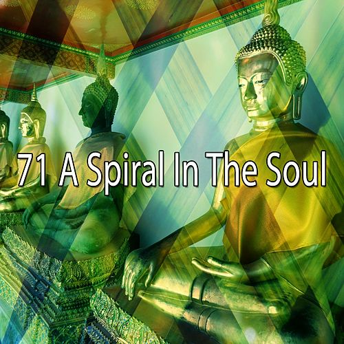 71 A Spiral in the Soul von Music For Meditation