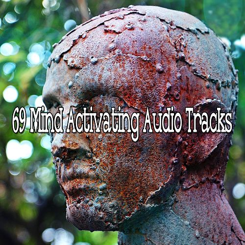 69 Mind Activating Audio Tracks von Lullabies for Deep Meditation
