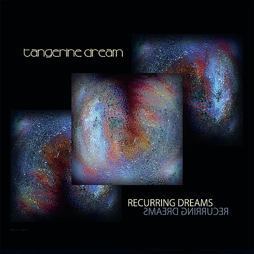 Recurring Dreams de Tangerine Dream