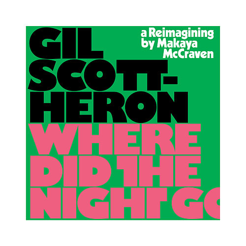 Where Did the Night Go by Gil Scott-Heron
