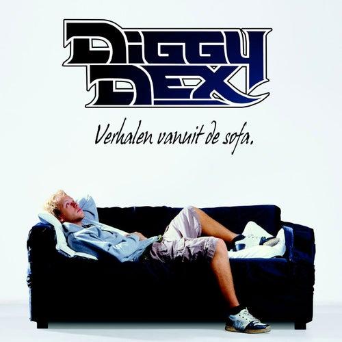 Verhalen Vanuit De Sofa van Diggy Dex