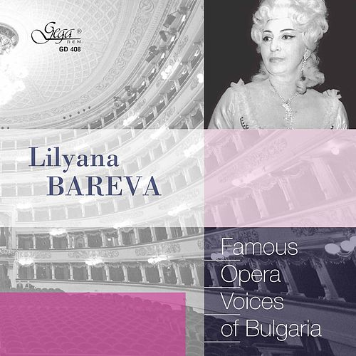 Famous Opera Voices of Bulgaria: Lilyana Bareva de Lilyana Bareva