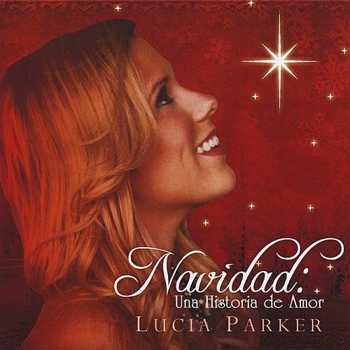 Navidad: Una Historia de Amor by Lucia Parker