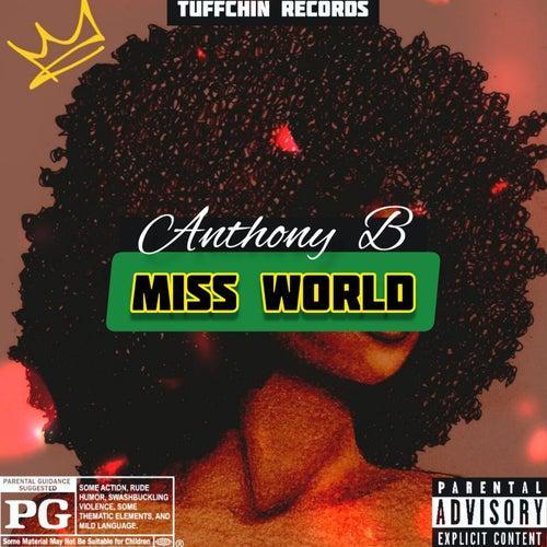 Miss World von Anthony B