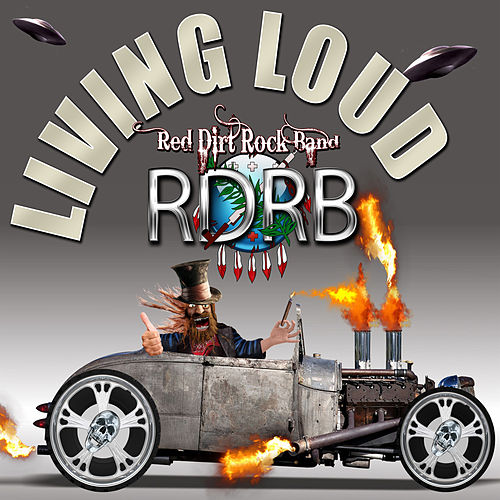 Living Loud (Kicker Song) by Red Dirt Rock Band
