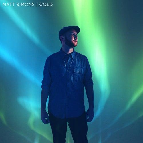 Cold von Matt Simons