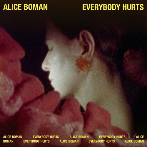 Everybody Hurts by Alice Boman