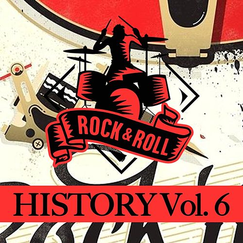 Rock & Roll History, Vol. 6 by Various Artists