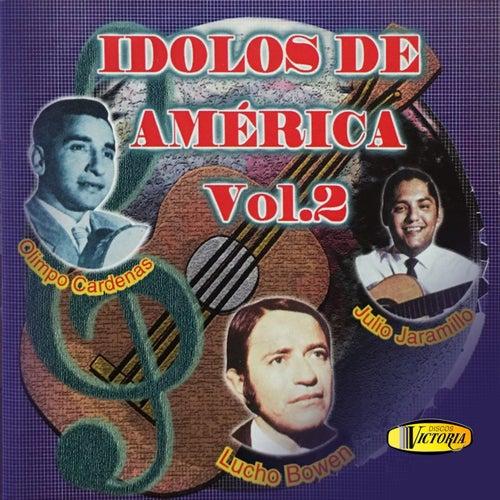 Ídolos de América, Vol. 2 by Julio Jaramillo