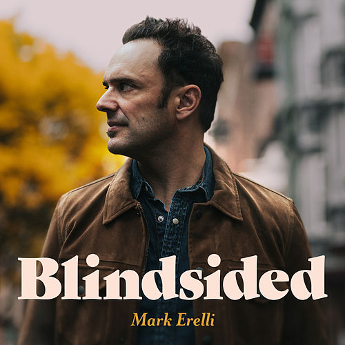 Blindsided by Mark Erelli