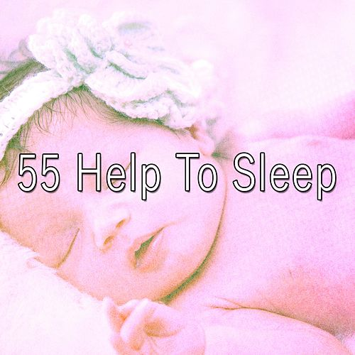 55 Help to Sleep de Lullaby Land