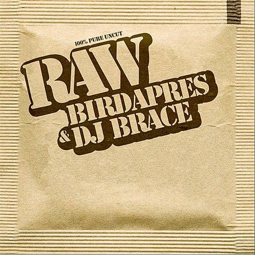 Raw by Birdapres
