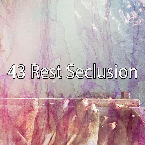 43 Rest Seclusion by S.P.A