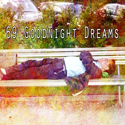 69 Goodnight Dreams by S.P.A