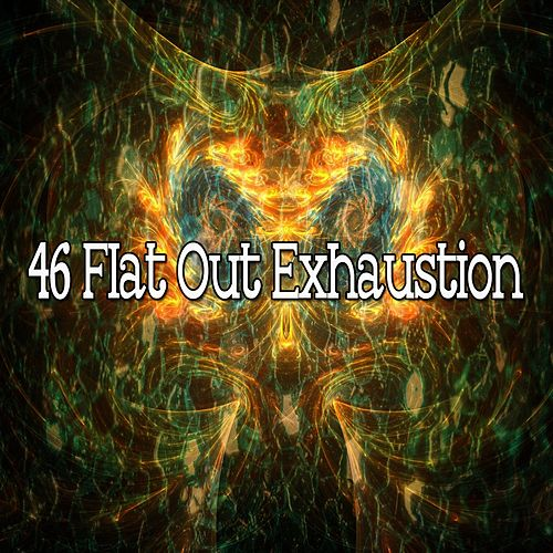 46 Flat out Exhaustion de Best Relaxing SPA Music