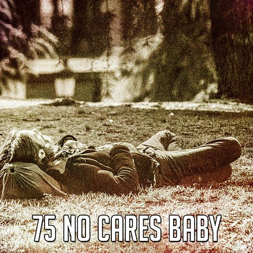 75 No Cares Baby von Spa Relaxation