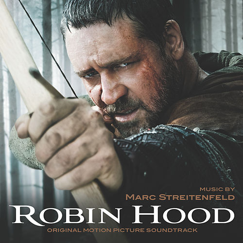 Robin Hood (Original Motion Picture Soundtrack) von Marc Streitenfeld