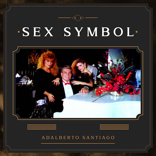 Sex Symbol de Adalberto Santiago